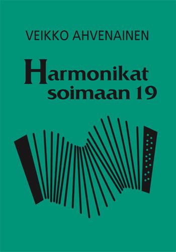 Veikko Ahvenainen - Harmonikat soimaan 19